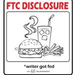 FTC Disclosure - writer got fed